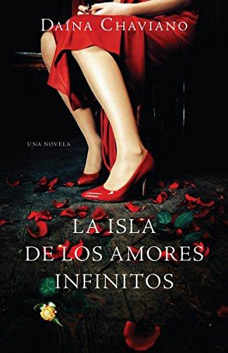 9780307475831: La isla de los amores infinitos / The Island of Eternal Love