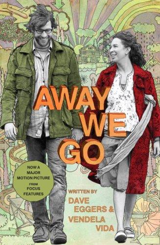 9780307475886: Away We Go: A Screenplay