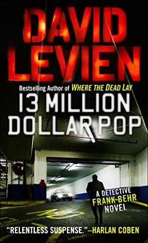 9780307475893: Thirteen Million Dollar Pop (Frank Behr)