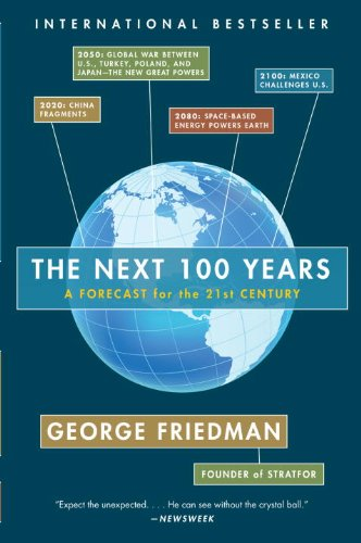 9780307475923: The Next 100 Years: A Forecast for the 21st Century