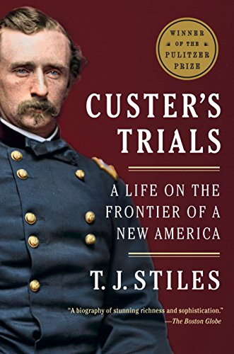 9780307475947: Custer's Trials: A Life on the Frontier of a New America