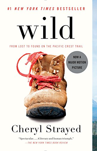 9780307476074: Wild: From Lost to Found on the Pacific Crest Trail