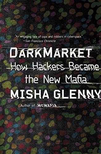 9780307476449: Darkmarket: How Hackers Became the New Mafia