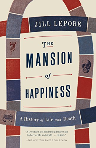 9780307476456: The Mansion of Happiness: A History of Life and Death