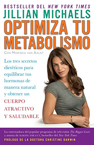 9780307476517: Optimiza tu metabolismo / Master Your Metabolism: Los tres secretos dieteticos para equilibrar tus hormonas de manera natural y obtener un cuerpo ... Your Hormones for a Hot and Healthy Body