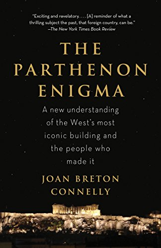 9780307476593: The Parthenon Enigma: a New Understanding of the West's Most Iconic Building and the People Who Made It.
