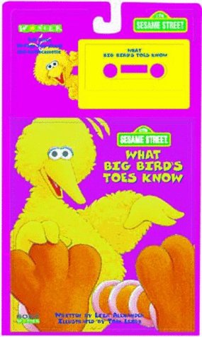 9780307477101: What Big Bird's Toes Know (Sesame Street)