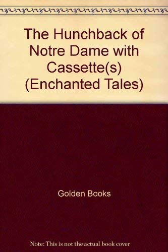 9780307477200: The Hunchback of Notre Dame (Enchanted Tales)