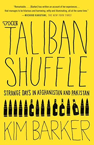9780307477385: The Taliban Shuffle: Strange Days in Afghanistan and Pakistan