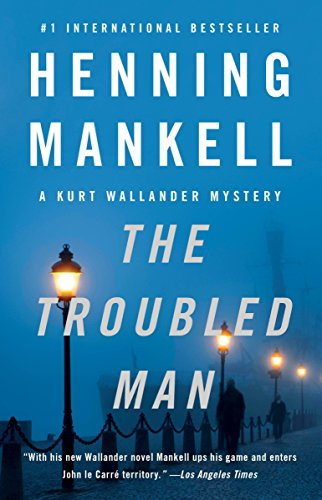 9780307477408: The Troubled Man: A Kurt Wallander Mystery (10) (Vintage Crime/Black Lizard)