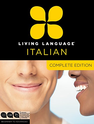 9780307478573: Living Language Italian, Complete Edition: Beginner through advanced course, including 3 coursebooks, 9 audio CDs, and free online learning
