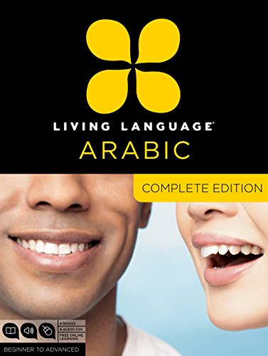 9780307478634: Living Language Arabic, Complete Edition: Beginner through advanced course, including 3 coursebooks, 9 audio CDs, Arabic script guide, and free online learning
