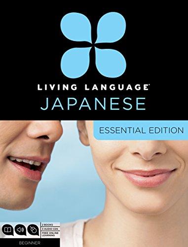 Living Language Japanese, Essential Edition: Beginner course,: Living Language