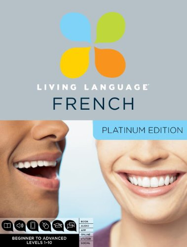 9780307479099: Living Language French, Platinum Edition: A complete beginner through advanced course, including 3 coursebooks, 9 audio CDs, complete online course, apps, and live e-Tutoring (Living Language S.)