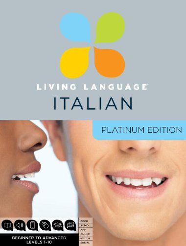 9780307479112: Living Language Italian, Platinum Edition: A complete beginner through advanced course, including 3 coursebooks, 9 audio CDs, complete online course, apps, and live e-Tutoring