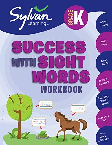Kindergarten Success with Sight Words (Sylvan Workbooks) (Language Arts Workbooks): Sylvan Learning