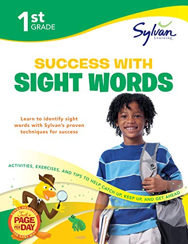 9780307479327: 1st Grade Success with Sight Words: Activities, Exercises, and Tips to Help Catch Up, Keep Up, and Get Ahead (Sylvan Language Arts Workbooks)