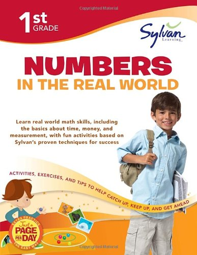 9780307479556: First Grade Numbers in the Real World (Sylvan Workbooks) (Math Workbooks)