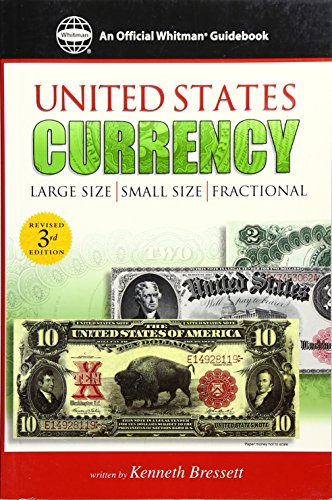 Guide Book of United States Currency (Official: Kenneth Bressett