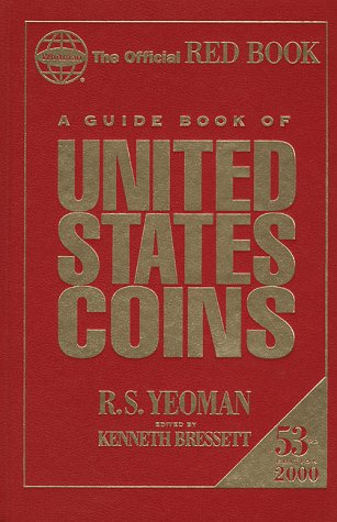 A Guide Book of United States Coins,: R. S. Yeoman