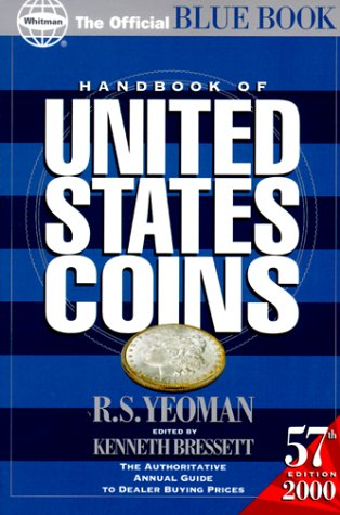 Handbook of United States Coins, 2000: With: R. S. Yeoman