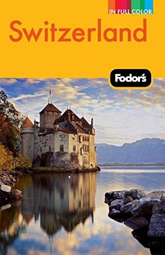 9780307480569: Fodor's Switzerland (Full-color Travel Guide)