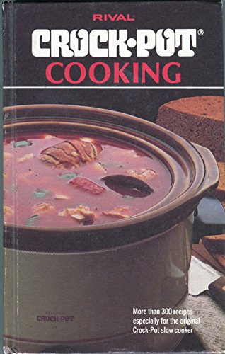 9780307492630: Rival Crock-Pot cooking