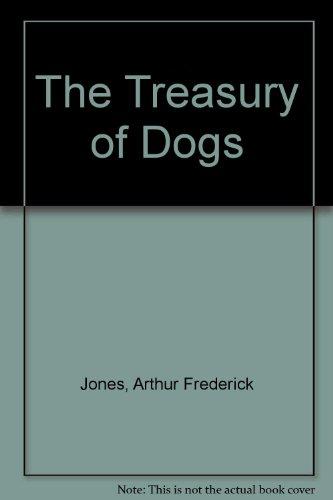 9780307495228: The Treasury of Dogs