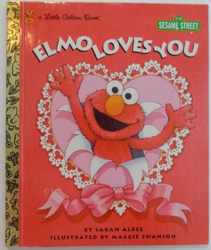 9780307553805: Title: SM Elmo Loves You