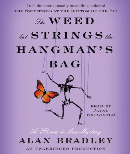 9780307576415: The Weed That Strings the Hangman's Bag: A Flavia de Luce Mystery (Flavia De Luce Mysteries)