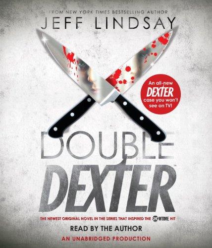 Double Dexter: A Novel: Jeff Lindsay