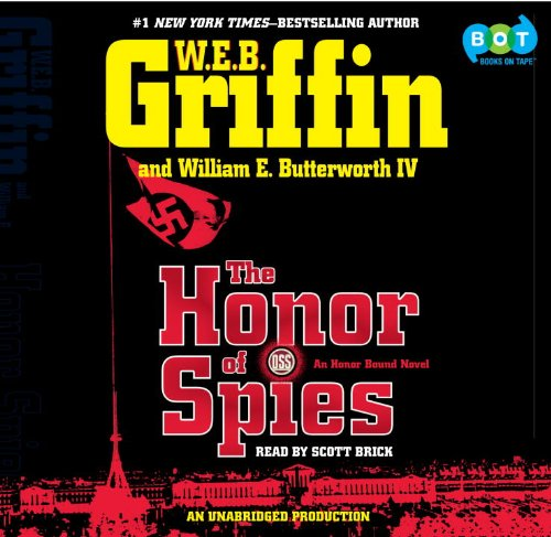 The Honor of Spies: W.E.B. Griffin and
