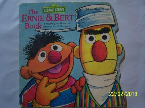 9780307580146: The Ernie & Bert Book (Sesame Street/Golden Shape Book)