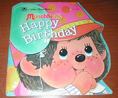 9780307580351: The Original Monchhichi Happy Birthday (Golden Shape Book) (Golden Shape Book)