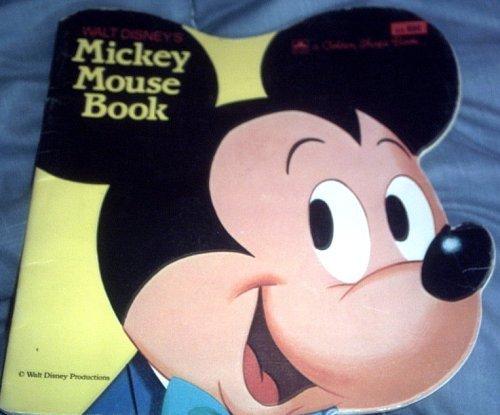 9780307580641: Walt Disney's Mickey Mouse Book (Golden Shape Book)
