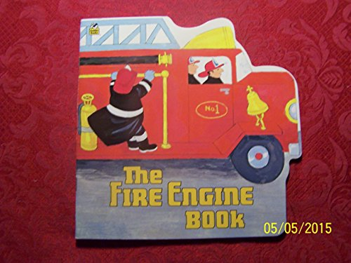 9780307581259: The fire engine book (A Golden book for early childhood)