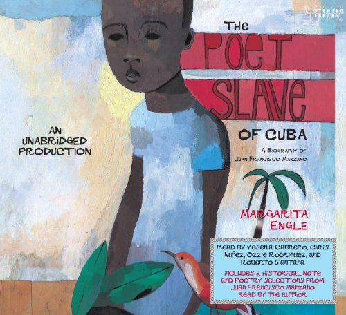 9780307583079: The Poet Slave of Cuba