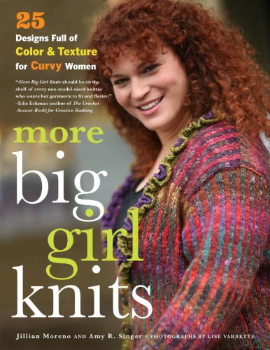 9780307586384: More Big Girl Knits: 25 Designs Full of Color and Texture for Curvy Women