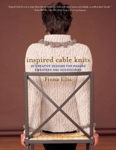 9780307586391: Inspired Cable Knits: 20 Creative Designs for Making Sweaters and Accessories