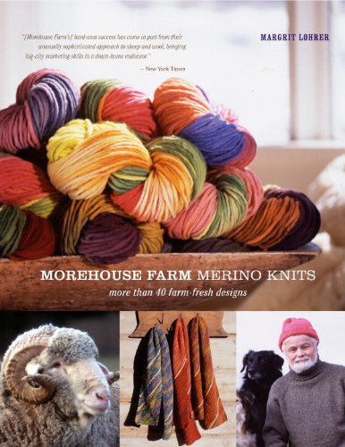 9780307586407: Morehouse Farm Merino Knits: More than 40 Farm-Fresh Designs