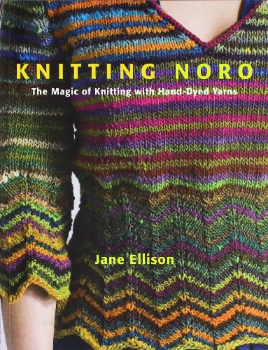 9780307586551: Knitting Noro: The Magic of Knitting With Hand-Dyed Yarns