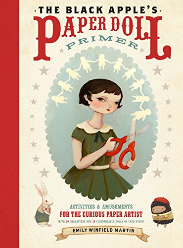 9780307586568: The Black Apple's Paper Doll Primer: Activities and Amusements for the Curious Paper Artist