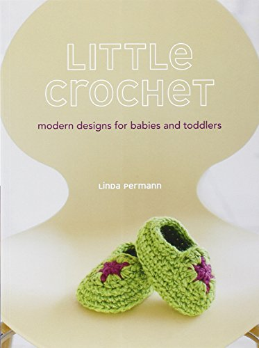 9780307586582: Little Crochet: Modern Designs for Babies and Toddlers