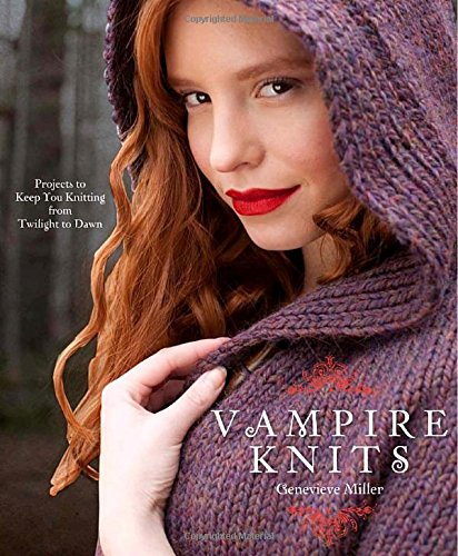 9780307586605: Vampire Knits: Projects to Keep You Knitting from Twilight to Dawn