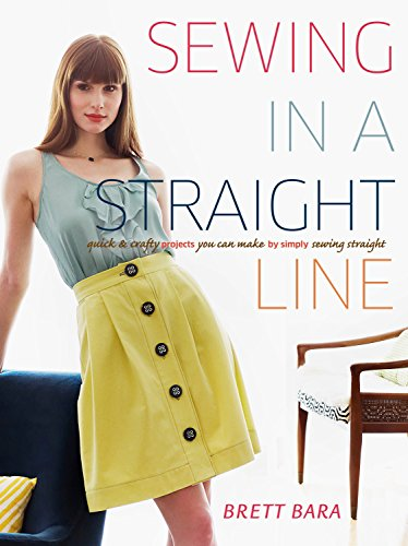 9780307586650: Sewing in a Straight Line: Quick & Crafty Projects You Can Make by Simply Sewing Straight