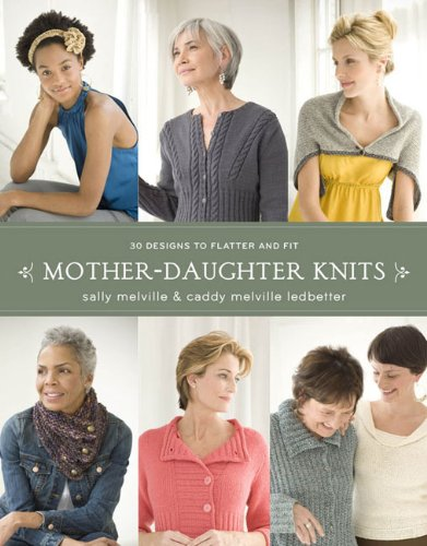 9780307586681: Mother-Daughter Knits: 30 Designs to Flatter and Fit