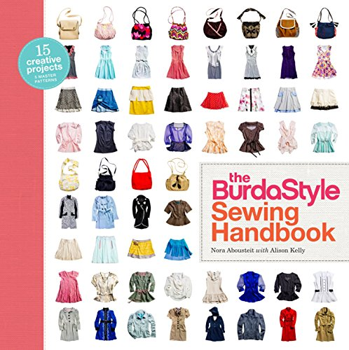 9780307586742: The BurdaStyle Sewing Handbook: 5 Master Patterns, 15 Creative Projects