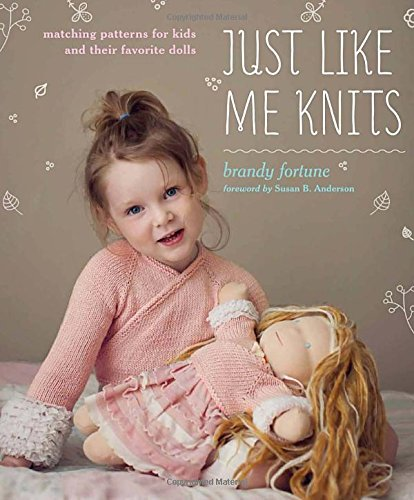 9780307587084: Just Like Me Knits: Matching Patterns for Kids and Their Favourite Dolls