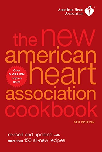The New American Heart Association Cookbook, 8th Edition: Revised and Updated with More Than 150 ...