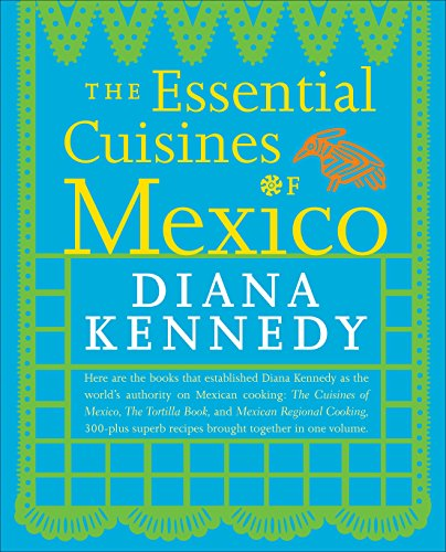 9780307587725: The Essential Cuisines of Mexico
